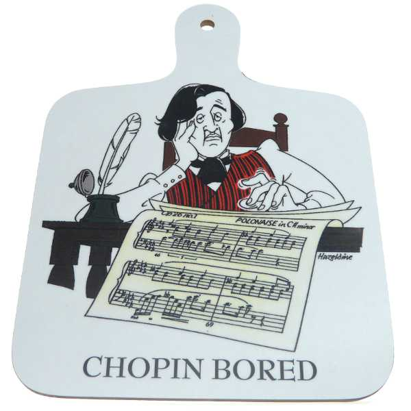 Chopin Bored